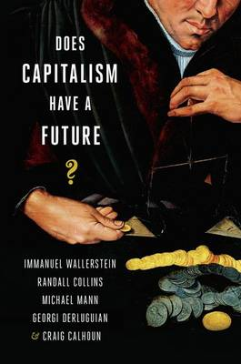 Does Capitalism Have a Future? book