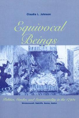 Equivocal Beings by Claudia L. Johnson