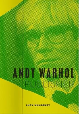 Andy Warhol, Publisher book
