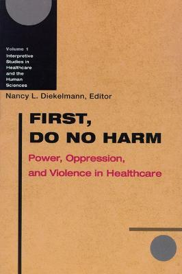 First, Do No Harm by