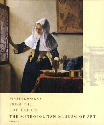 The Metropolitan Museum of Art: Masterworks from the Collection by Julie Jones