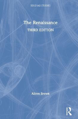 The Renaissance by Alison M. Brown