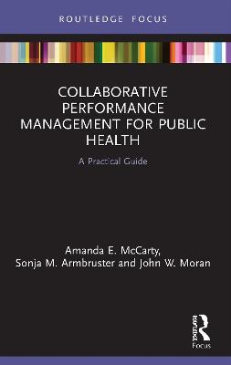 Collaborative Performance Management for Public Health: A Practical Guide book