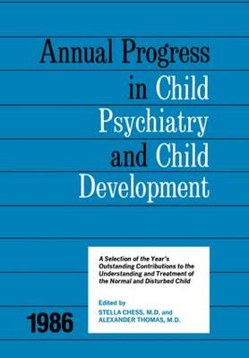 1986 Annual Progress In Child Psychiatry book