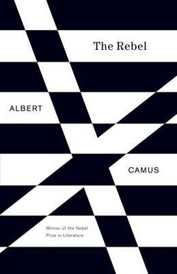 Rebel by Albert Camus