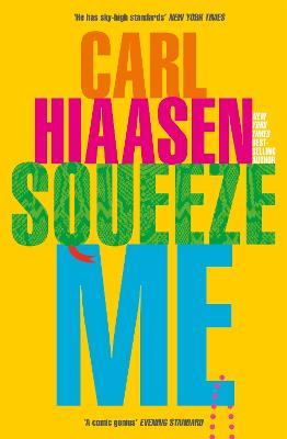 Squeeze Me: The ultimate satire for 2020 book