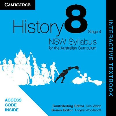 History NSW Syllabus for the Australian Curriculum Year 8 Stage 4 Interactive Textbook by Ken Webb