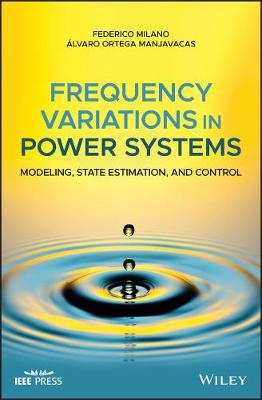 Frequency Variations in Power Systems: Modeling, State Estimation, and Control book