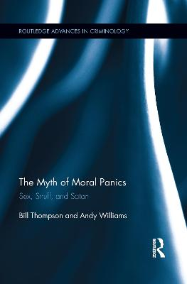 The Myth of Moral Panics by Bill Thompson