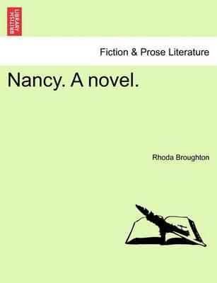 Nancy. a Novel. by Rhoda Broughton
