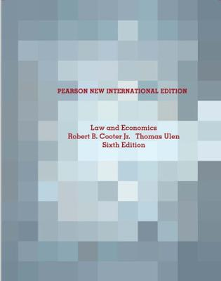 Law and Economics: Pearson New International Edition by Robert B. Cooter