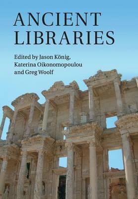 Ancient Libraries by Jason Konig