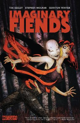 Imaginary Fiends by Tim Seeley