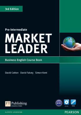 Market Leader Market Leader 3rd edition Pre-Intermediate Course Book for pack Pre-intermediate Course Book for Pack by David Cotton