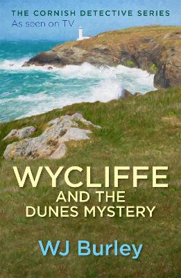 Wycliffe and the Dunes Mystery by W. J. Burley