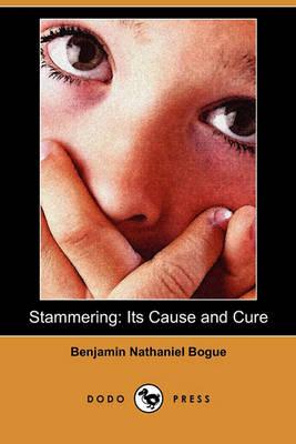 Stammering by Benjamin Nathaniel Bogue