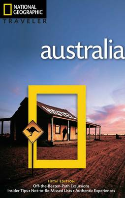 National Geographic Traveler: Australia, 5th Edition by Roff Martin Smith