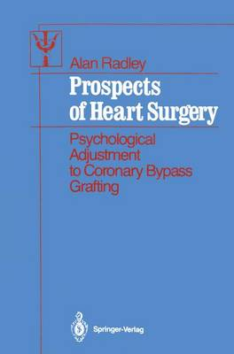 Prospects of Heart Surgery by Alan Radley