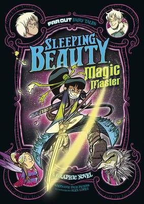 Sleeping Beauty, Magic Master: A Graphic Novel by Stephanie True Peters