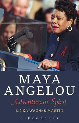 Maya Angelou by Linda Wagner-Martin