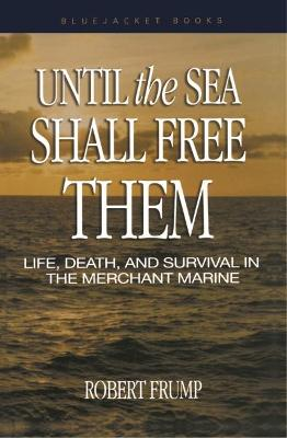Until the Sea Shall Free Them book
