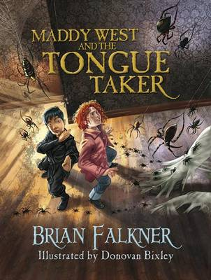 Maddy West & the Tongue Taker by Brian Falkner
