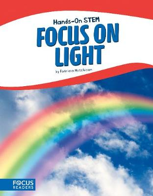 Focus on Light by Patricia Hutchison