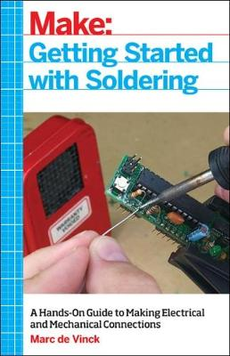 Getting Started with Soldering by Marc de Vinck