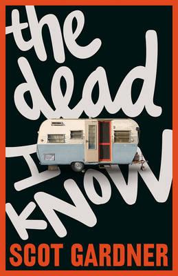 Dead I Know book