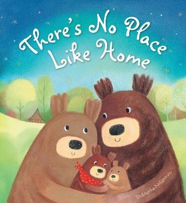 Storytime: There's No Place Like Home by Duba Kolanovic