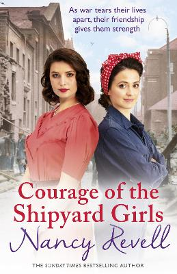 Courage of the Shipyard Girls: Shipyard Girls 6 book