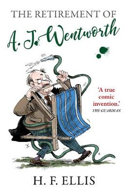 The Retirement of A.J. Wentworth by H.F. Ellis