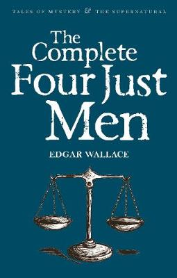 Complete Four Just Men by Edgar Wallace