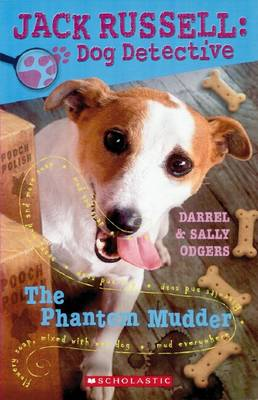 Jack Russell Dog Detective: # 2 Phantom Mudder by Sally Odgers