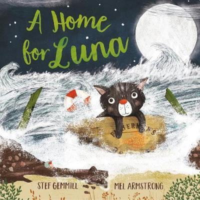 A Home for Luna by Stef Gemmill