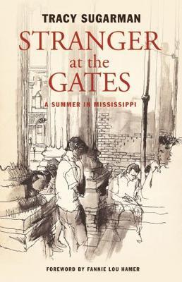 Stranger at the Gates by Tracy Sugarman