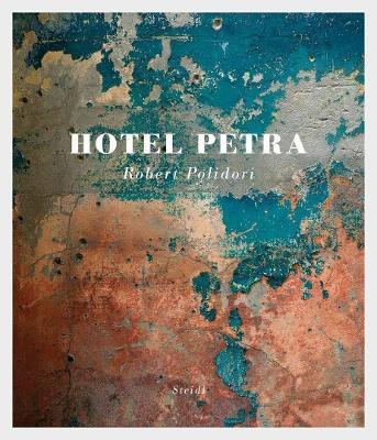 Robert Polidori: Hotel Petra by Robert Polidori