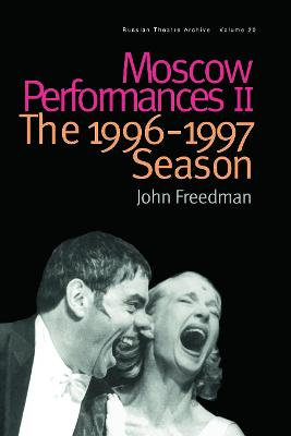 Moscow Performances II: The 1996-1997 Season book