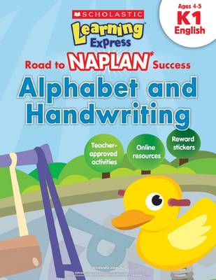 Learning Express NAPLAN: Alphabet and Handwriting K1 book