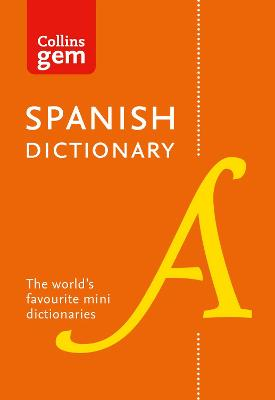 Collins Spanish Dictionary Gem Edition by Collins Dictionaries
