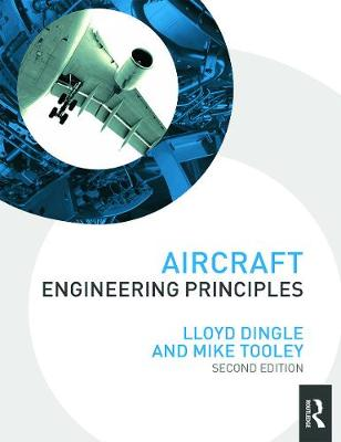 Aircraft Engineering Principles by Lloyd Dingle
