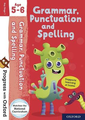 Progress with Oxford: Grammar, Punctuation and Spelling Age 5-6 by Jenny Roberts