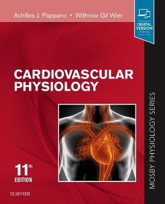 Cardiovascular Physiology: Mosby Physiology Monograph Series by Achilles J. Pappano