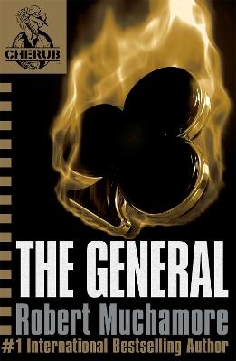 CHERUB: The General by Robert Muchamore