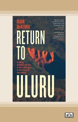 Return to Uluru by Mark McKenna