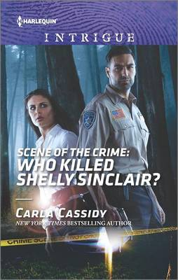 Scene of the Crime: Who Killed Shelly Sinclair? by Carla Cassidy