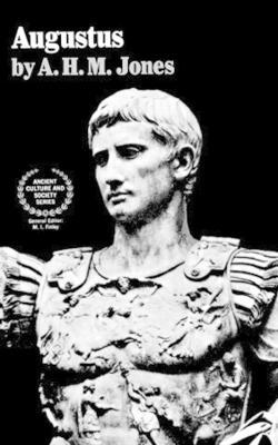 Augustus by A. H. M. Jones
