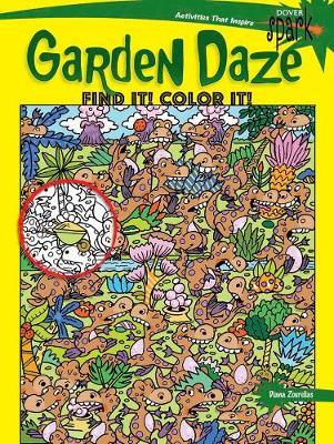 SPARK Garden Daze Find It! Color It! by Diana Zourelias