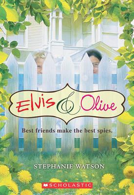 Elvis & Olive by Stephanie Watson