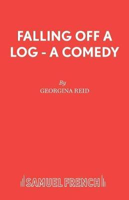 Falling Off a Log by Georgina Reid